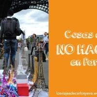 Cosas que no hay que hacer en París